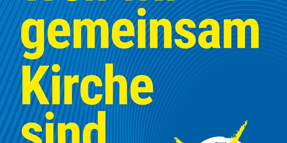 Weil wir gemeinsam Kirche sind (c) Bistum Aachen